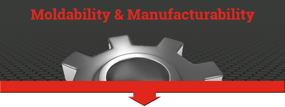 moldability and manufacturability