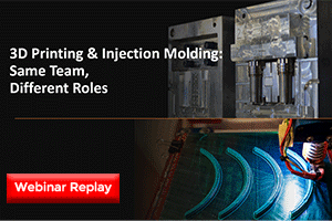 3D printing and injection molding webinar replay
